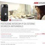 Promo Postazione Intercom IP da Esterno Antivandalo
