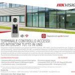 Promozione Terminale Controllo Accessi ed Intercom in Uno